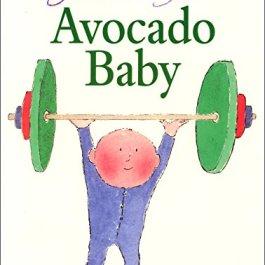 Avocado Baby [Lingua inglese]