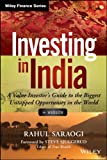 Investing in India: A Value Investor's Guide to the Biggest Untapped Opportunity in the World (Wiley Finance)