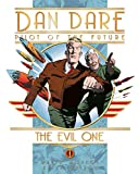 Dan Dare: The Evil One (Dan Dare (Graphic Novel))