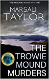 Trowie Mound Murders (Cass Lynch Mysteries Series Book 2)