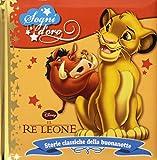 Il re Leone. Sogni d'oro. Ediz. illustrata