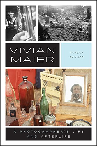 Vivian Maier: A Photographer's Life and Afterlife