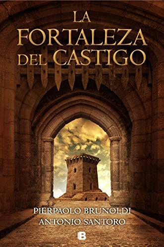 La fortaleza del castigo – Pierpaolo Brunoldi