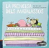 La princesa dels matalassos (Contes desexplicats)