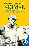 Animal tropical (Italian Edition)