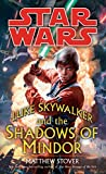 Luke Skywalker and the Shadows of Mindor [Lingua Inglese]