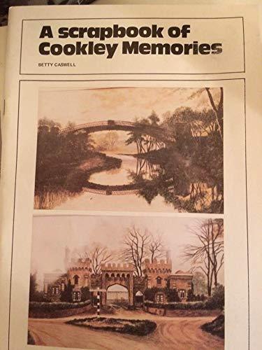 A Scrapbook Of Cookley Memories 1920 - 1930S