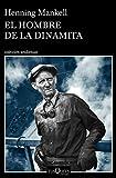 El hombre de la dinamita (Andanzas)