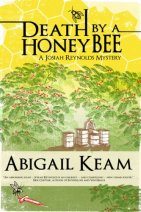 Death By A HoneyBee (Josiah Reynolds Mysteries Book 1) by [Keam, Abigail]