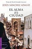 El alma de la ciudad (Novela histórica)