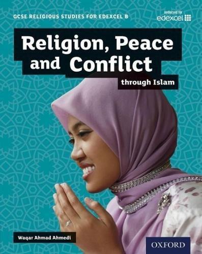 GCSE-Religious-Studies-for-Edexcel-B-Religion-Peace-and-Conflict-through-Islam