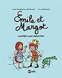 Émile et Margot, Tome 01: Interdit aux monstres