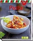 Pasta (Minikochbuch): Einfach, italienisch, gut