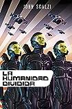La humanidad dividida (Biblioteca John Scalzi)