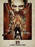 31: A Rob Zombie Film [dt./OV]