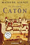 Ultimo caton, el (Bestseller (debolsillo)) de Asensi, Matilde (2003) Tapa blanda