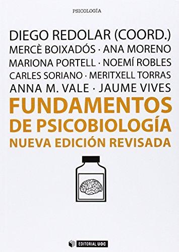 Fundamentos de psicobiología. Nueva edición revisada (Manuales)