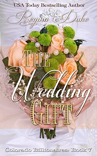 El regalo de boda pdf (Colorado Billionaires nº 7) – Regina Duke