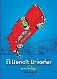 Benoît Brisefer, Intégrale Tome 1 : Les Taxis rouges ; Madame Adolphine ; Les Douze Travaux de Benoît Brisefer