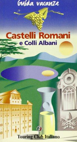 Castelli Romani e colli Albani