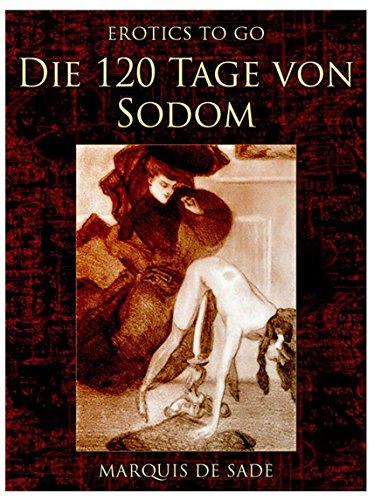 Die 120 Tage von Sodom (Erotics To Go)