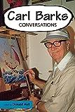 Carl Barks: Conversations