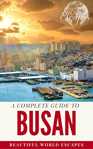 A Complete Guide to Busan (English Edition)