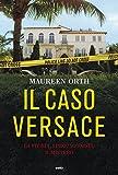 Il caso Versace. La storia, i protagonisti, il mistero