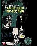 El extraño caso del doctor Jekyll y mister Hyde (Clasicos en cómic)