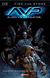 Alien Vs Predator. Fire and stone: 3