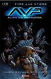 Alien vs. Predator. Fire and stone: 3