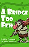 A Bridge Too Few (Sprite Brigade Book 2)