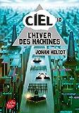 C.I.E.L. - Tome 1: L'hiver des machines
