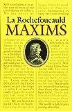 La Rochefoucauld: Maxims