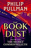 The Secret Commonwealth: The Book of Dust Volume Two (Book of Dust 2) (English Edition)