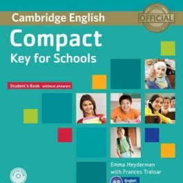 Compact Key for Schools Student's Book without Answers with CD-ROM [Lingua inglese]