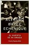 El Huerto de mi amada/My Lover's Garden (Autores Espanoles E Iberoamericanos)