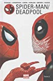 Spider-Man / Deadpool T02