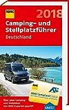 ADAC Camping- und Stellplatzführer Deutschland 2018 (ADAC Campingführer)