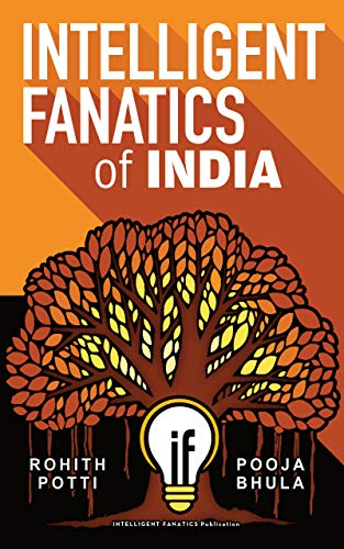 Image result for Intelligent Fanatics of India – Rohith Potti & Pooja Bhula