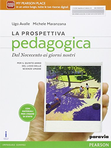 La prospettiva pedagogica. Per le Scuole superiori. Con e-book. Con espansione online: 2