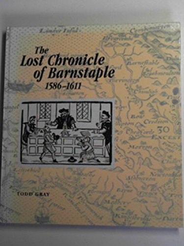 The Lost Chronicle of Barnstaple 1586-1611