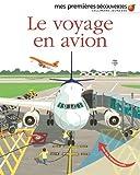 Le voyage en avion (Mes premières découvertes)