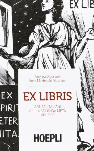 Ex libris. Artisti italiani della seconda metà del '900