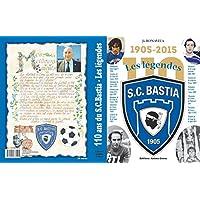 1905 - 2015 110 ans du Sporting club de Bastia