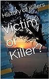 Victim or Killer?: [Short Story]