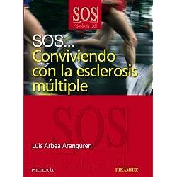 SOS... Conviviendo con la esclerosis múltiple