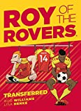 Roy of the Rovers: Transferred (Comic 4) (Roy of the Rovers Graphic Novl)
