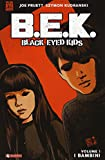 B.E.K. Black eyed kids: 1