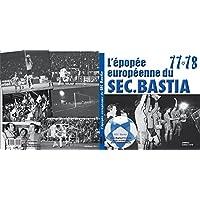 L'Epopee europeenne du SECB 77-78